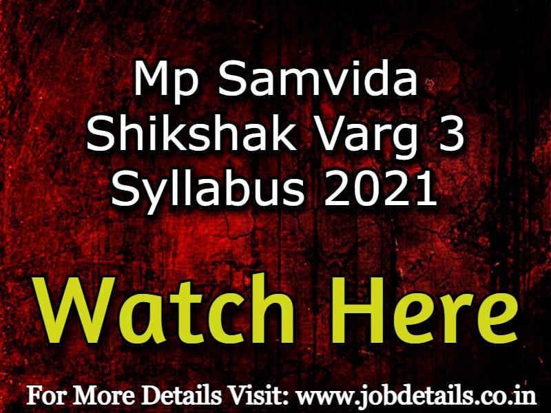 Mp Samvida Shikshak Varg 3 Syllabus 2021