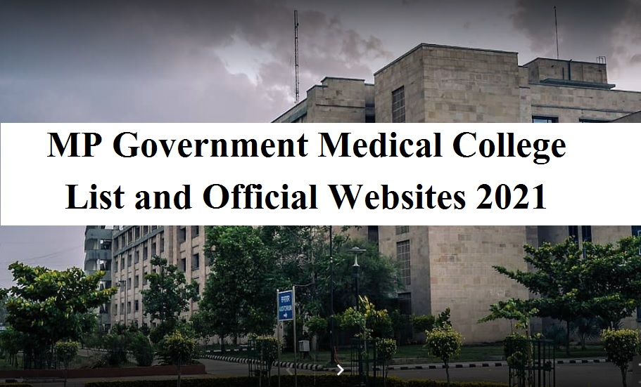 MP Government Medical College List and Official Websites 2021